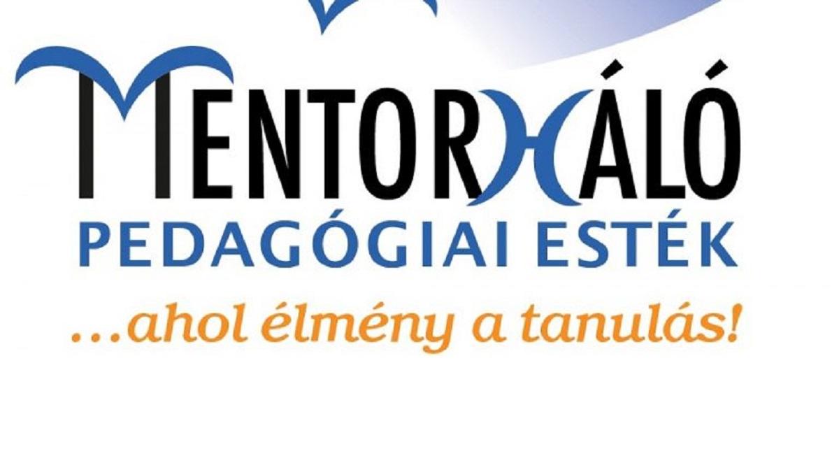 Újrahangolva a Mentor(h)áló Pedagógiai esték előadásai - ONLINE