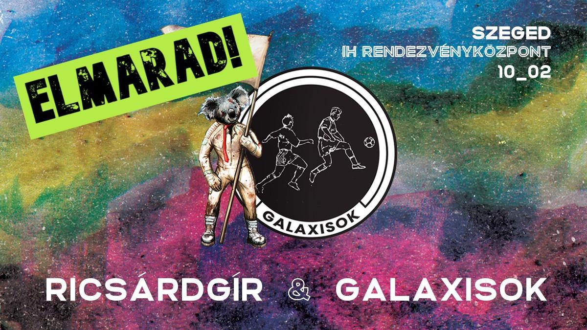 Elmarad a Ricsárdgír & Galaxisok koncert!