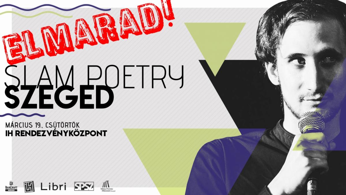 !ELMARAD! - Slam Poetry Szeged - Márciusi Klub