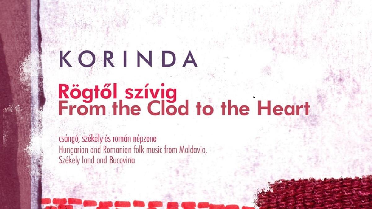 Korinda - Rögtől szívig lemezbemutató