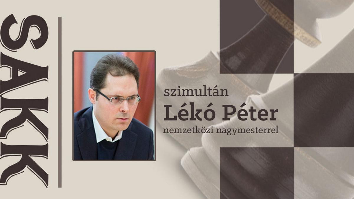 Sakk szimultán Lékó Péter nemzetközi nagymesterrel - Technikai okok miatt elmarad!